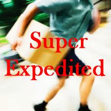 Super Expedited